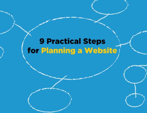 9 Practical Steps For Planning a Website